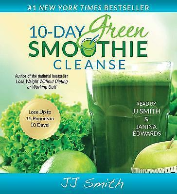 10-Day Green Smoothie Cleanse By J. J. Smith (IMPORTANT—PDF Version Only!!!!)