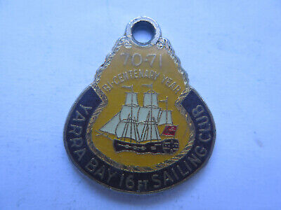 YARRA BAY 16 Foot SAILING CLUB 1970 1971 BICENTENARY YEAR MEMBER BADGE EXCELLENT