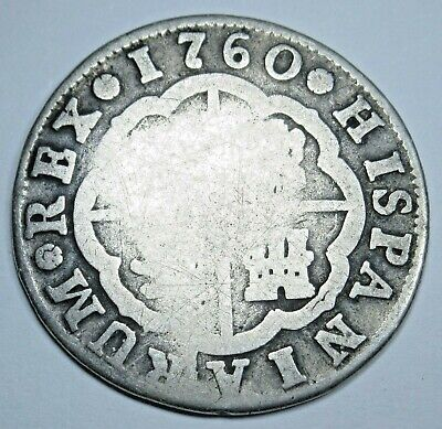 1760 Spanish Silver 2 Reales Piece of 8 Real Colonial Era Two Bits Pirate Coin