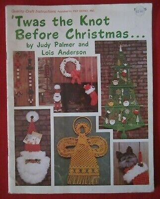 1978 Vintage~'Twas The Knot Before Christmas~Macrame Instruction Pattern Book