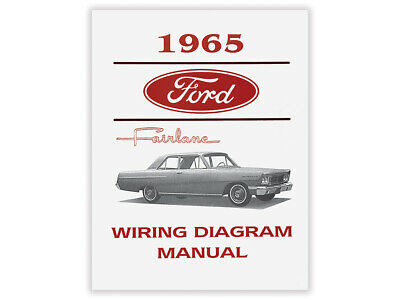 New 1965 Fairlane Wiring Diagram Manual Schematic Sports Coupe 500 Ford