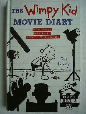 Wimpy Kid Movie Diary: How Greg Heffley Went Hollywood by Jeff Kinney Hardback