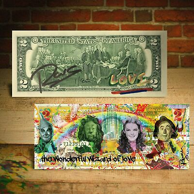 WIZARD OF OZ Love Hand-Signed Rency Art Two-Dollar Bill - Ltd and Numbered of 80