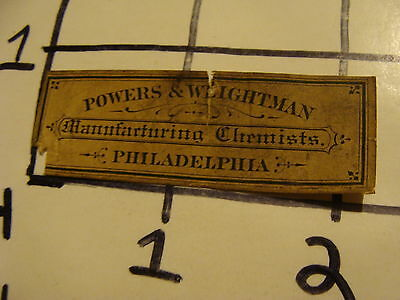 Orig. Vintage Label: POWERS & WEIGHTMAN manufacturing chemists PHILADELPHIA