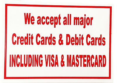 """SIGN BORD 8""""x12"""" WE ACCEPT ALL MAJOR CREDIT CARDS"""