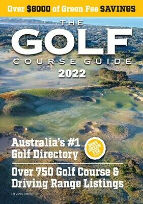 GOLF Course Guide 2020 - Australia's #1 directory, SAVE on green fees - FREE p&h