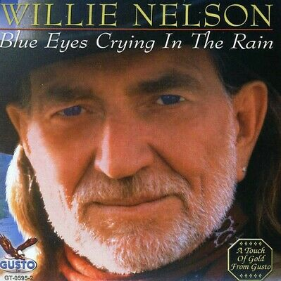 Willie Nelson - Blue Eyes Crying in the Rain CD NEW