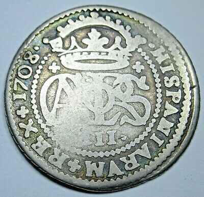 1708 Spanish Silver 2 Reales Piece of 8 Real Colonial Two Bits Old Pirate Coin