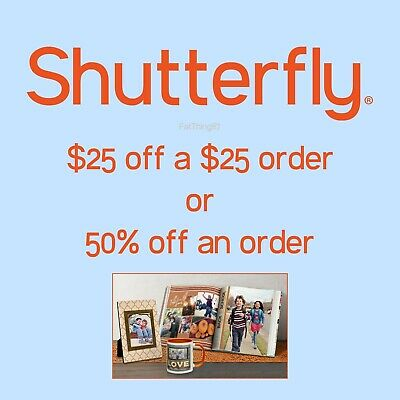 """3 x Shutterfly $25 off of $25 order OR 50% off of order - """"CCDD"""" Coupon Code"""