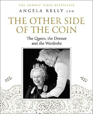 The Other Side of the Coin : The Queen, the Dresser and the Wardrobe by...