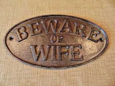 """Cast Iron Sign """"Beware of Wife"""" Oval Plaque Rustic Brown Wrought Shabby"""