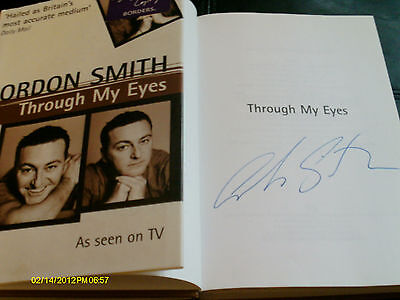 Through My Eyes by Gordon Smith (Hardback, 2006) Signed