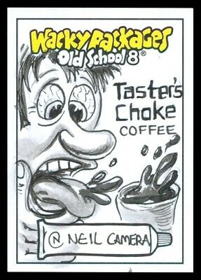 2019 Topps Wacky Packages Old School 8 Tasters Choke Neil Camera Sketch 1/1