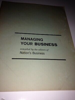 managing your business compiled by the editors of nations business booklet
