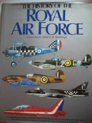 The History of the Royal Air Force, John Rawlings, Very Good, Hardcover