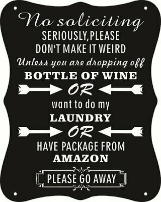 """Funny """"No Soliciting"""" Signs Residential Decorative For home/Yard Funny Gift Sign"""