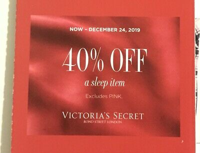 Victoria Secret Coupon 40% OFF a Sleep Item Exp 12/24/19 E-Delivery