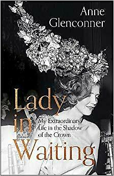 Hardback - Anne Glenconner - Lady in Waiting   My - ID245z - New