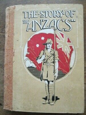 The Story of the ANZACS - Rare Aust 1917 1st Edition - WWI Military, Gallipoli
