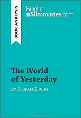 The World Of Yesterday By Stefan Zweig Book Analysis Detailed Summary Analysis