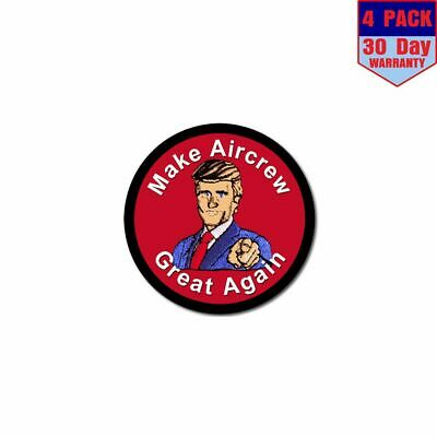 Make Aircrew Great Again 4 Stickers 4x4 Inch Sticker Decal