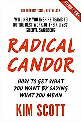 Radical Candor: Fully Revised and Updated Edition: How to ... Paperback Book NEW