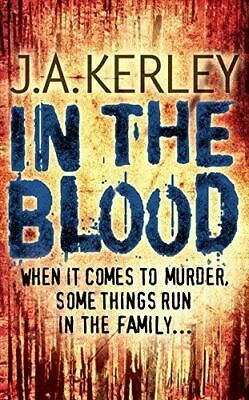 In the Blood (Carson Ryder, Book 5), J. A. Kerley, UsedVeryGood, Paperback