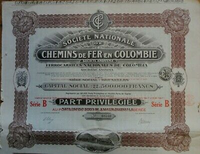 "Action Part Privilege "" Societe Nationale Chemins De Fer En Colombie"" 22500000Fr"