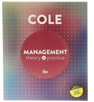 Cole Management Theory & Practive 6e Book