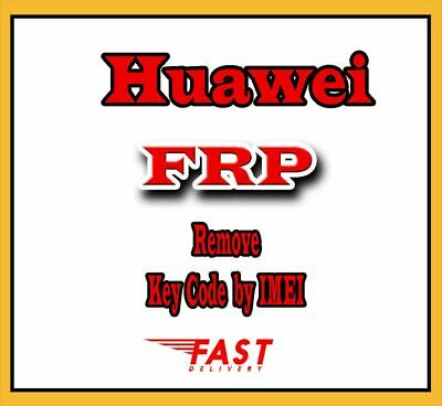 HUAWEI FRP KEY BY IMEI UNLOCK GOOGLE ACCOUNT [1-24 Hours] 🔥