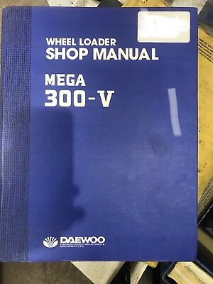 Workshop Manual Book For Daewoo Mega 300 - V Wheel Loader