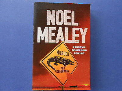 ## Murder And Redemption - Noel Mealey **Like New