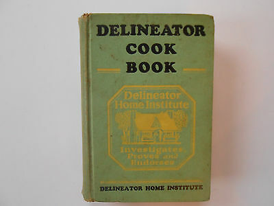 ## Delineator Cook Book - Delineator Home Institute - Vintage Cooking Book - Hc