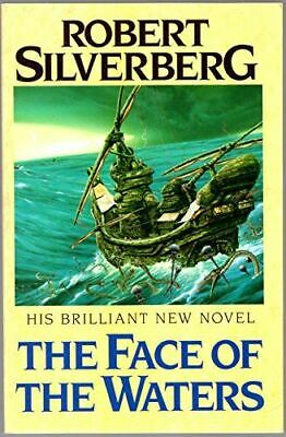 The Face of the Waters, Silverberg, Robert, Very Good, Paperback