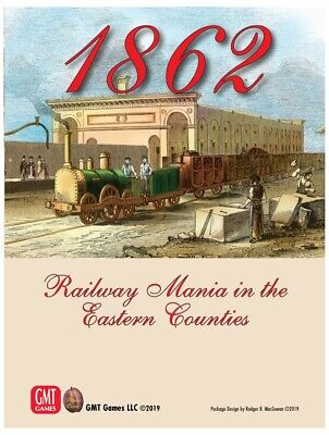 GMT Games 1862 Railway Mania in the Eastern Counties SEALED