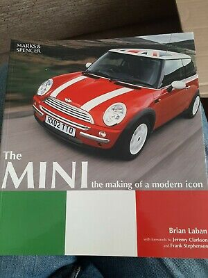 The Mini The Making Of A Modern Icon by Brian Laban