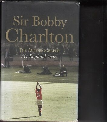 "Sir Bobby Charlton Hand Signed Book Autobiography ""My England Years"""