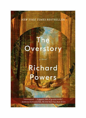 NEW - The Overstory: A Novel by Powers, Richard
