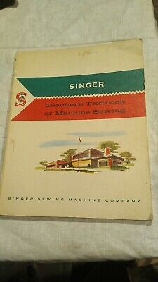 Singer original Teacher's Textbook of Machine Sewing (n306)e59