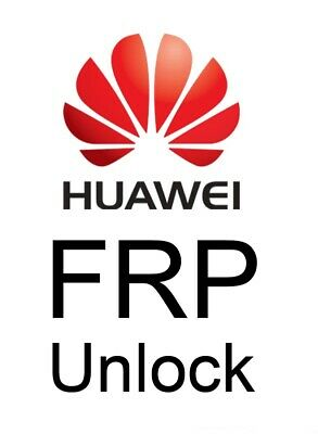Instant Huawei Google Frp Unlock Key Code By Imei/Sn By Fastboot