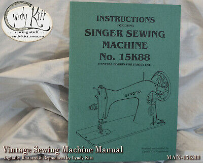 Singer 15K88 Sewing Machine Manual (repro)