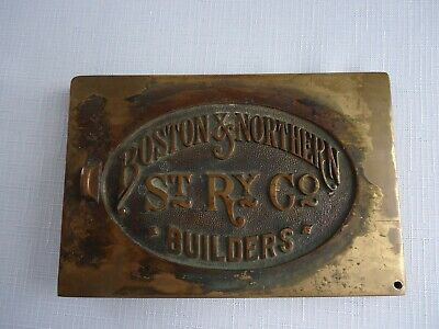 Antique Brass or Bronze BOSTON & NORTHERN ST RY CO. BUILDERS Plaque Sign
