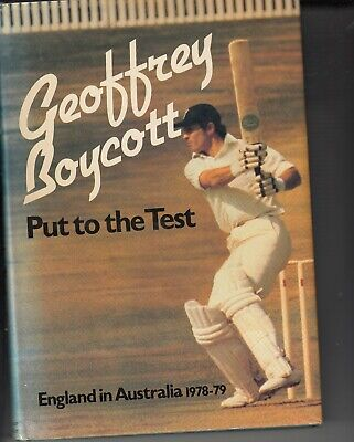 Geoff Boycott Hand Signed Hard Back Book Put To The Test.