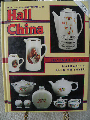 "The Collector's Encyclopedia Of ""Hall China"" - Hardcover - By Whitmyer - New"