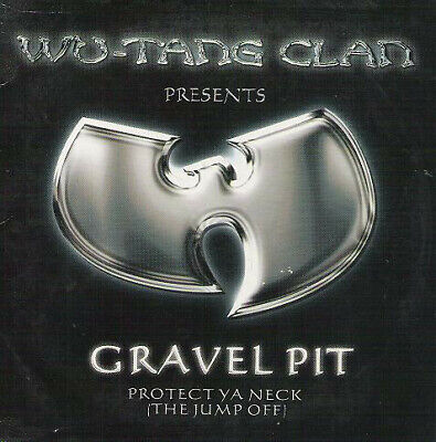 Wu-Tang Clan - Gravel Pit / Protect Ya Neck (The Jump Off) (CD, Single)