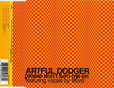 Artful Dodger Featuring Vocals By Lifford - Please Don't Turn Me On (CD, Sing...