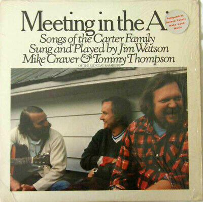 Jim Watson , Mike Craver & Tommy Thompson  - Meeting In The Air - Songs Of Th...