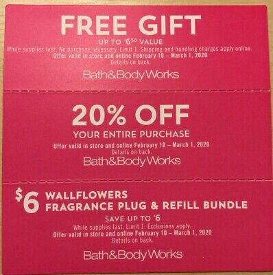 Bath and Body Works coupons. 3 in number. Valid from feb 10- mar 01, 2019