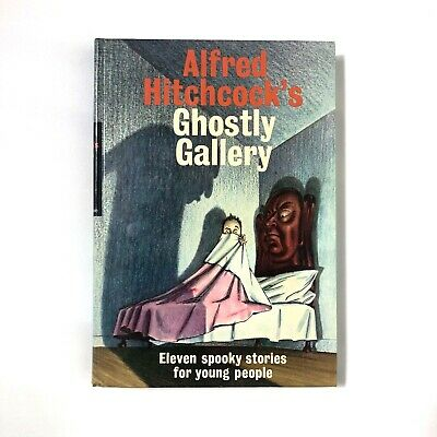 Alfred Hitchcock's Ghostly Gallery - Eleven Spooky Stories for Young People 1962