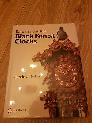 Rare and Unusual Black Forest Clocks by Justin J. Miller (Hardback, 2012)